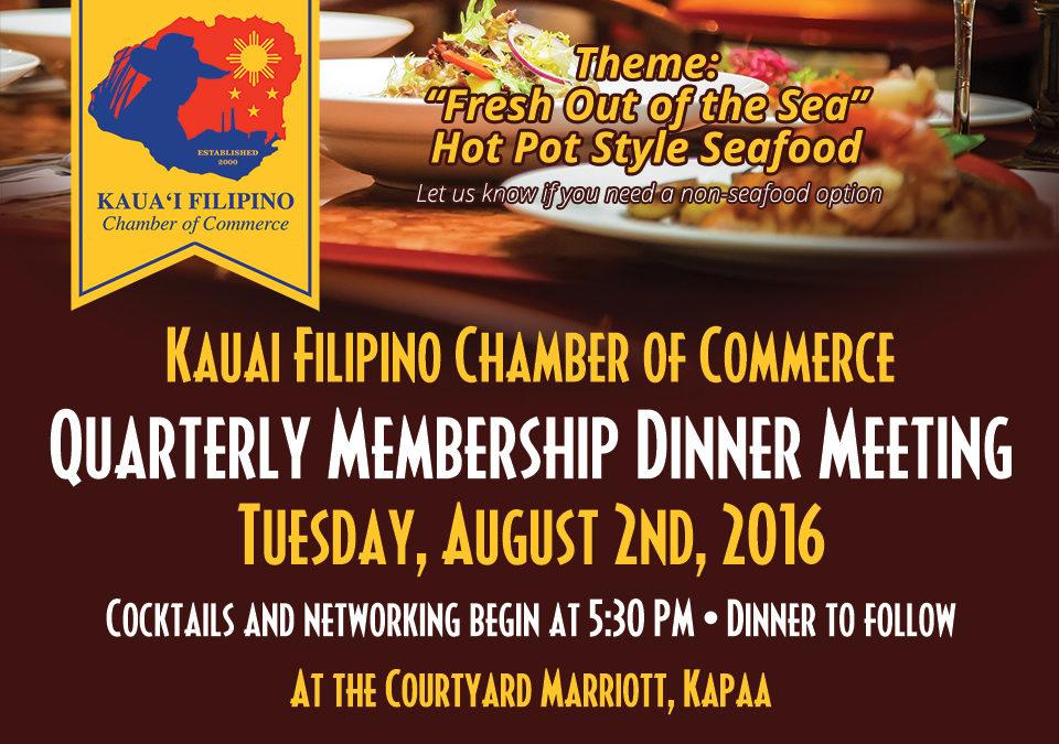 Quarterly Membership Dinner Meeting August 2nd, 2016